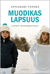 Fashionable Childhood © GAUDEAMUS Helsinki University Press