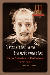 Transition and Transformation - Victor Sjöström in Hollywood 1923-1930. ISBN:9789089645043.