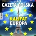 """Det europeiska kalifatet"" (Gazeta Polska, 30 aug. 2017)."